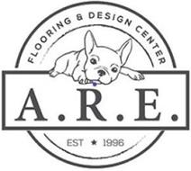 A.R.E. FLOORING & DESIGN CENTER EST 1996