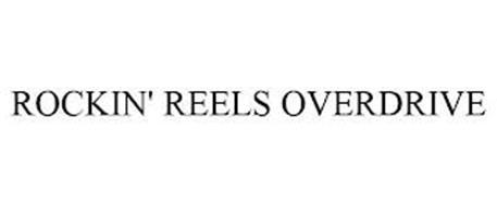 ROCKIN' REELS OVERDRIVE