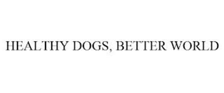 HEALTHY DOGS, BETTER WORLD