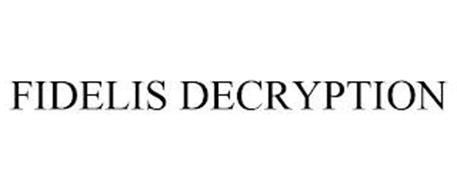 FIDELIS DECRYPTION