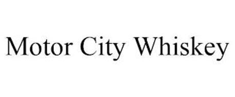 MOTOR CITY WHISKEY