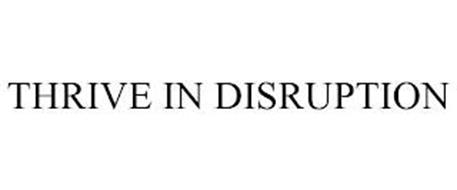 THRIVE IN DISRUPTION