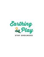 EARTHING PLAY STAY GROUNDED