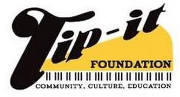 TIP-IT FOUNDATION COMMUNITY, CULTURE, EDUCATION