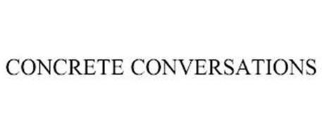 CONCRETE CONVERSATIONS