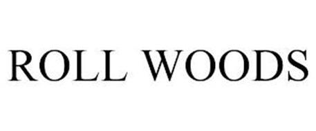 ROLL WOODS