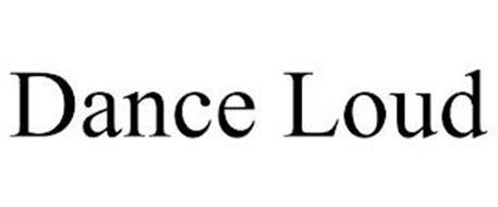 DANCE LOUD