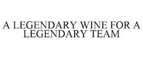 A LEGENDARY WINE FOR A LEGENDARY TEAM