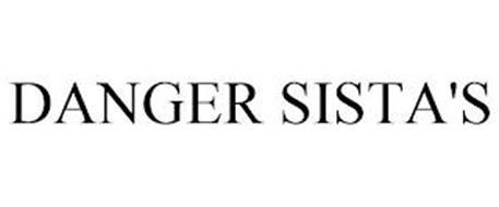 DANGER SISTA'S