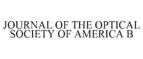JOURNAL OF THE OPTICAL SOCIETY OF AMERICA B