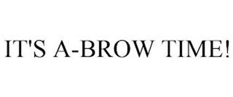 IT'S A-BROW TIME!