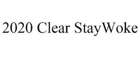 2020 CLEAR STAYWOKE