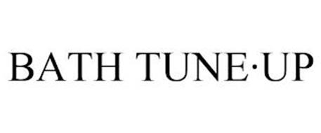 BATH TUNE·UP