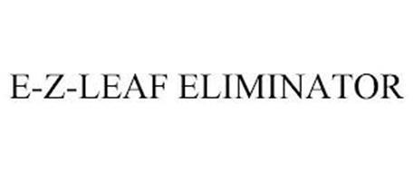 E-Z-LEAF ELIMINATOR