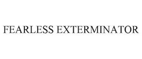FEARLESS EXTERMINATOR