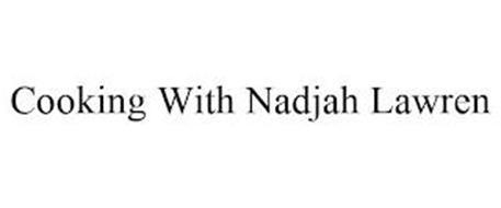 COOKING WITH NADJAH LAWREN