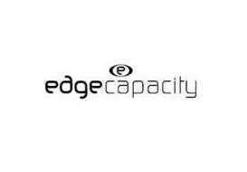 E EDGE CAPACITY