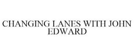 CHANGING LANES WITH JOHN EDWARD