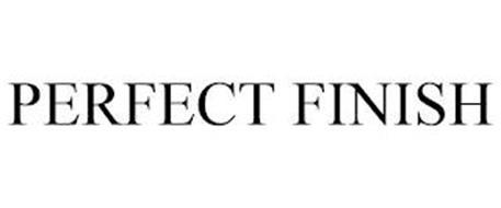 PERFECT FINISH