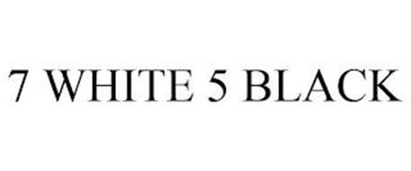 7 WHITE 5 BLACK