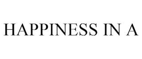 HAPPINESS IN A