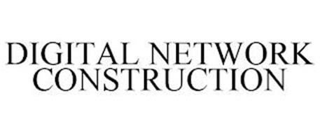 DIGITAL NETWORK CONSTRUCTION