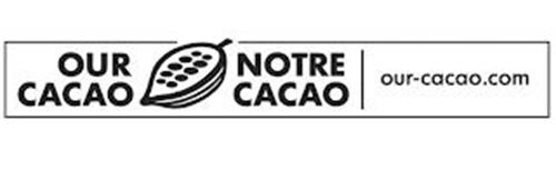 OUR CACAO NOTRE CACAO OUR-CACAO.COM