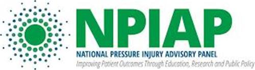 NPIAP NATIONAL PRESSURE INJURY ADVISORYPANEL IMPROVING PATIENT OUTCOMES BY EDUCATION, RESEARCH AND PUBLIC POLICY
