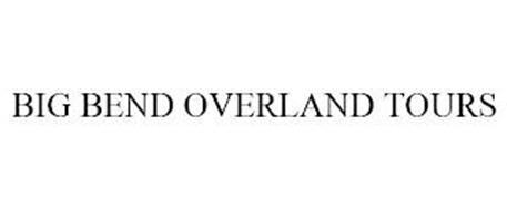 BIG BEND OVERLAND TOURS