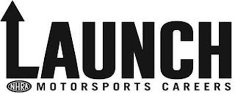 NHRA LAUNCH MOTORSPORTS CAREERS