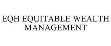 EQH EQUITABLE WEALTH MANAGEMENT