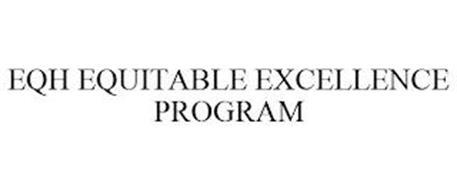 EQH EQUITABLE EXCELLENCE PROGRAM