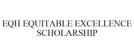 EQH EQUITABLE EXCELLENCE SCHOLARSHIP