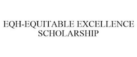 EQH-EQUITABLE EXCELLENCE SCHOLARSHIP