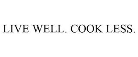 LIVE WELL. COOK LESS.