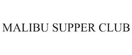 MALIBU SUPPER CLUB
