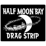 HALF MOON BAY DRAG STRIP