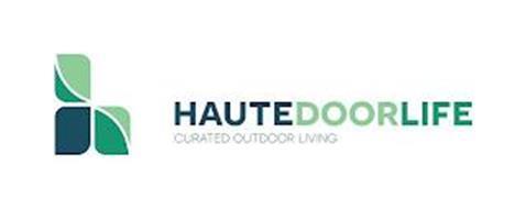 HAUTEDOORLIFE CURATED OUTDOOR LIVING