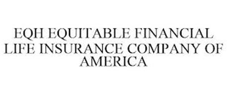 EQH EQUITABLE FINANCIAL LIFE INSURANCE COMPANY OF AMERICA