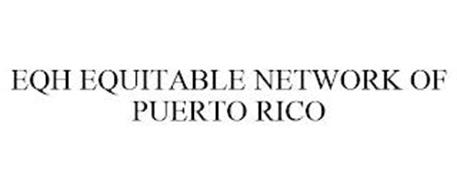 EQH EQUITABLE NETWORK OF PUERTO RICO