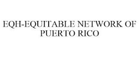 EQH-EQUITABLE NETWORK OF PUERTO RICO