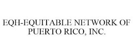 EQH-EQUITABLE NETWORK OF PUERTO RICO, INC.