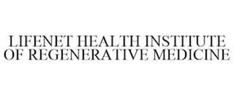 LIFENET HEALTH INSTITUTE OF REGENERATIVE MEDICINE