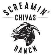 SCREAMIN' CHIVAS RANCH