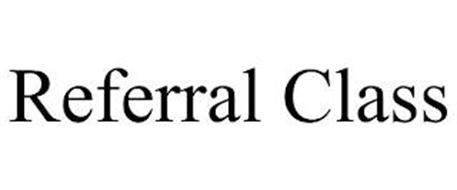 REFERRAL CLASS
