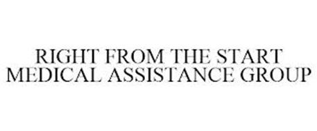 RIGHT FROM THE START MEDICAL ASSISTANCE GROUP