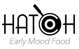 HATCH EARLY MOOD FOOD