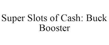 SUPER SLOTS OF CASH: BUCK BOOSTER