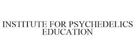 INSTITUTE FOR PSYCHEDELICS EDUCATION
