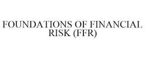 FOUNDATIONS OF FINANCIAL RISK (FFR)